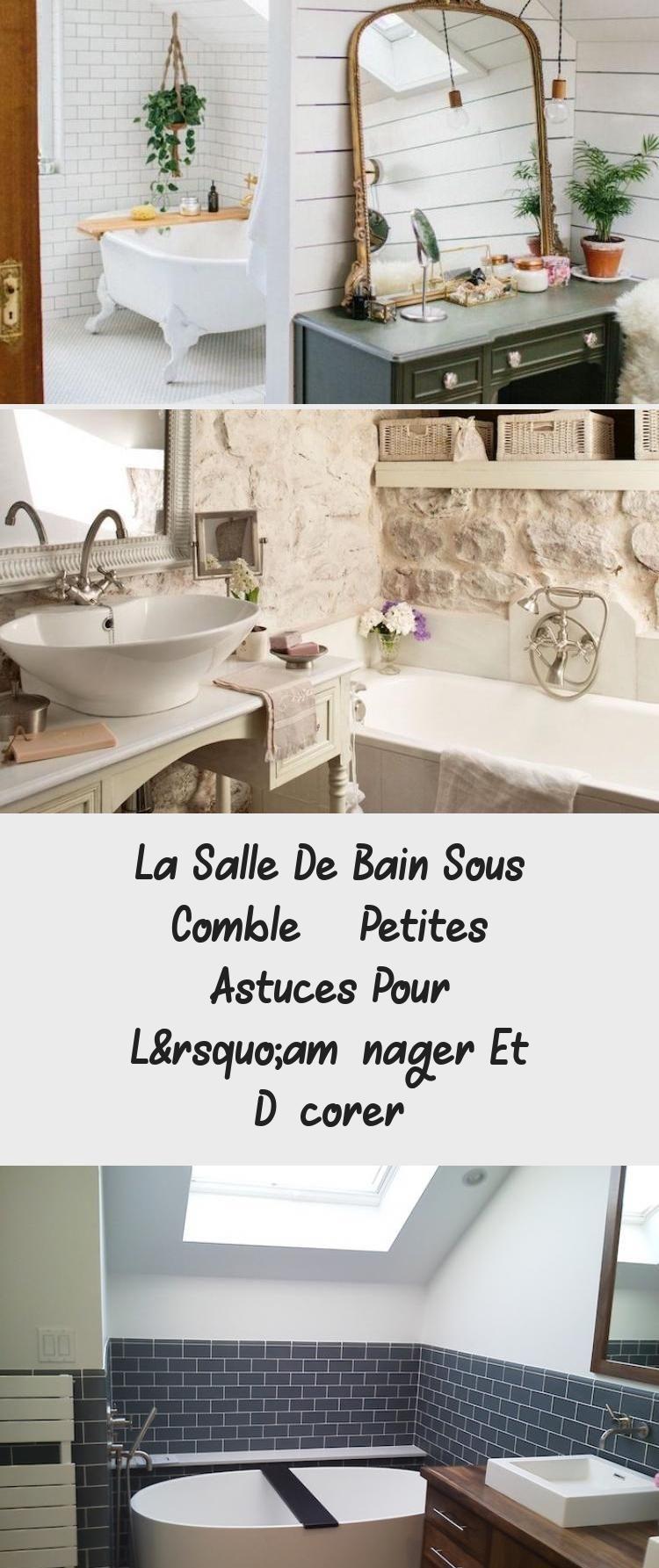 La Salle De Bain Sous Comble Petites Astuces Pour L Amenager Et