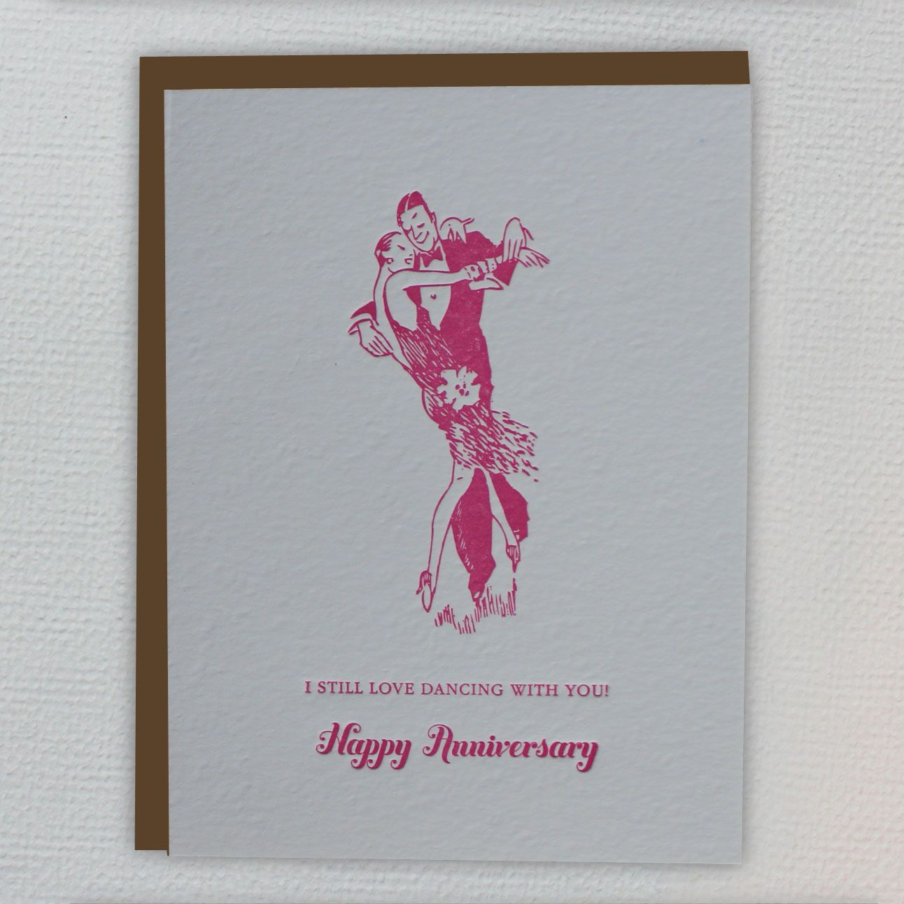 I still love dancing with you happy anniversary greeting card i still love dancing with you happy anniversary greeting card letterpress kristyandbryce Gallery