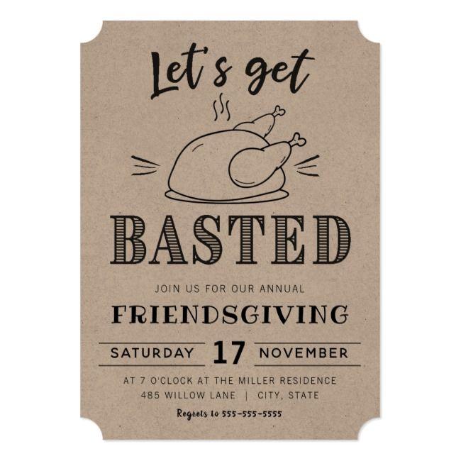 Let's get basted | Friendsgiving invitation | Zazzle.com