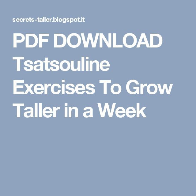 Pdf Download Tsatsouline Exercises To Grow Taller In A Week Taller
