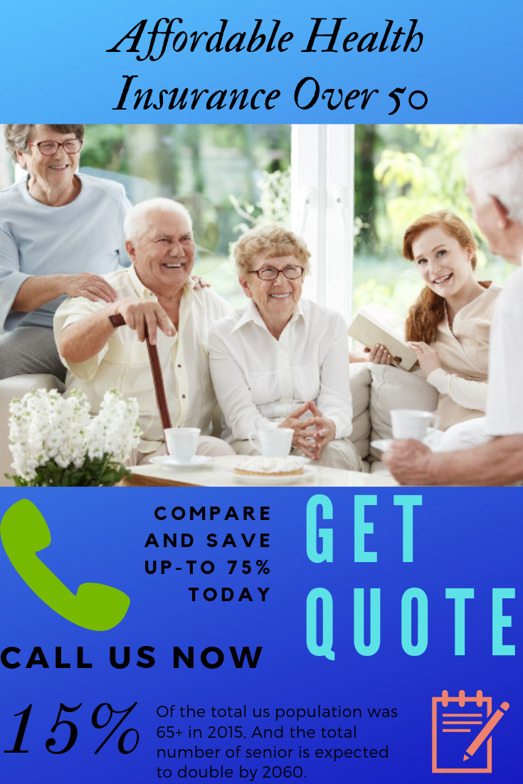Health Insurance Over 50 Plans Quotes Compare Rates With Images