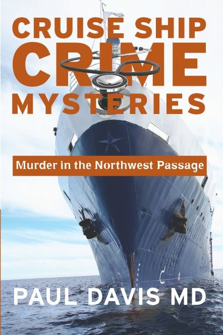 Cruise Ship Crime Mysteries Murder In The Northwest Passage - Cruise ship mysteries