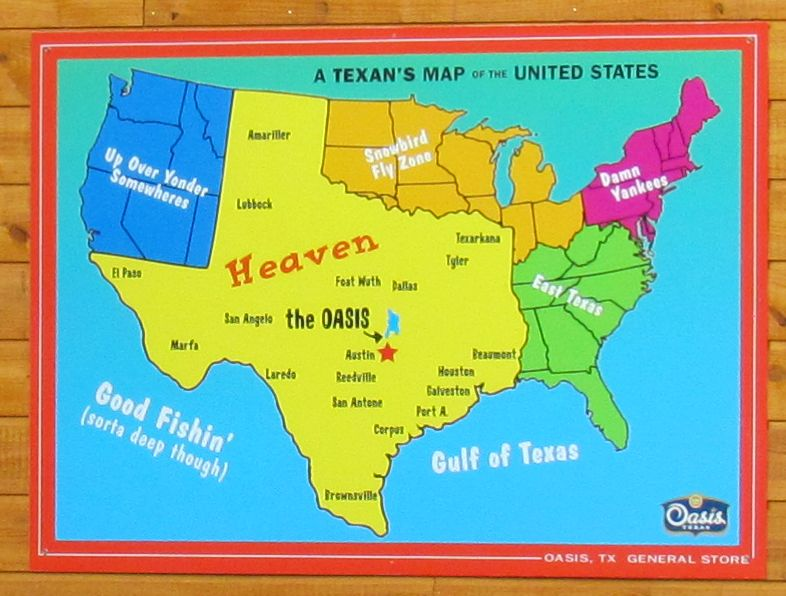 A Texan s Map of the United States featuring the Oasis Restaurant