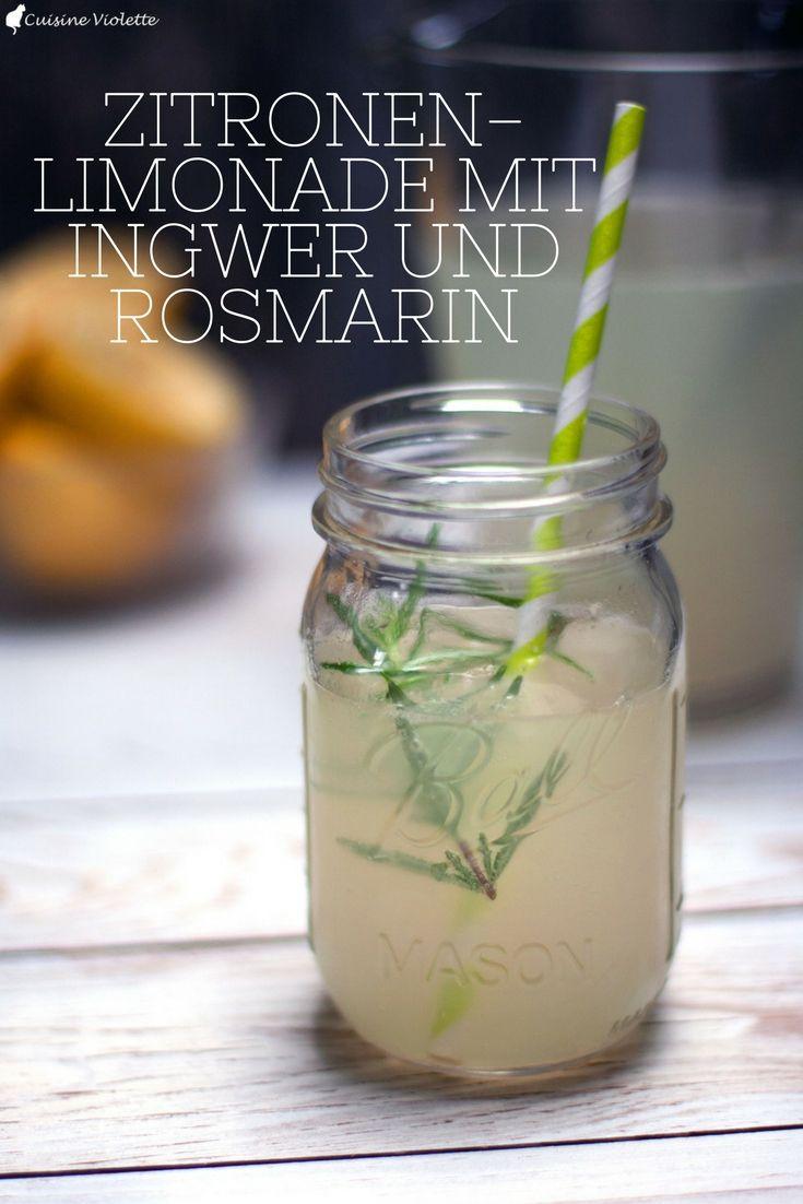 Zitronenlimonade mit Ingwer und Rosmarin - Cuisine Violette ...