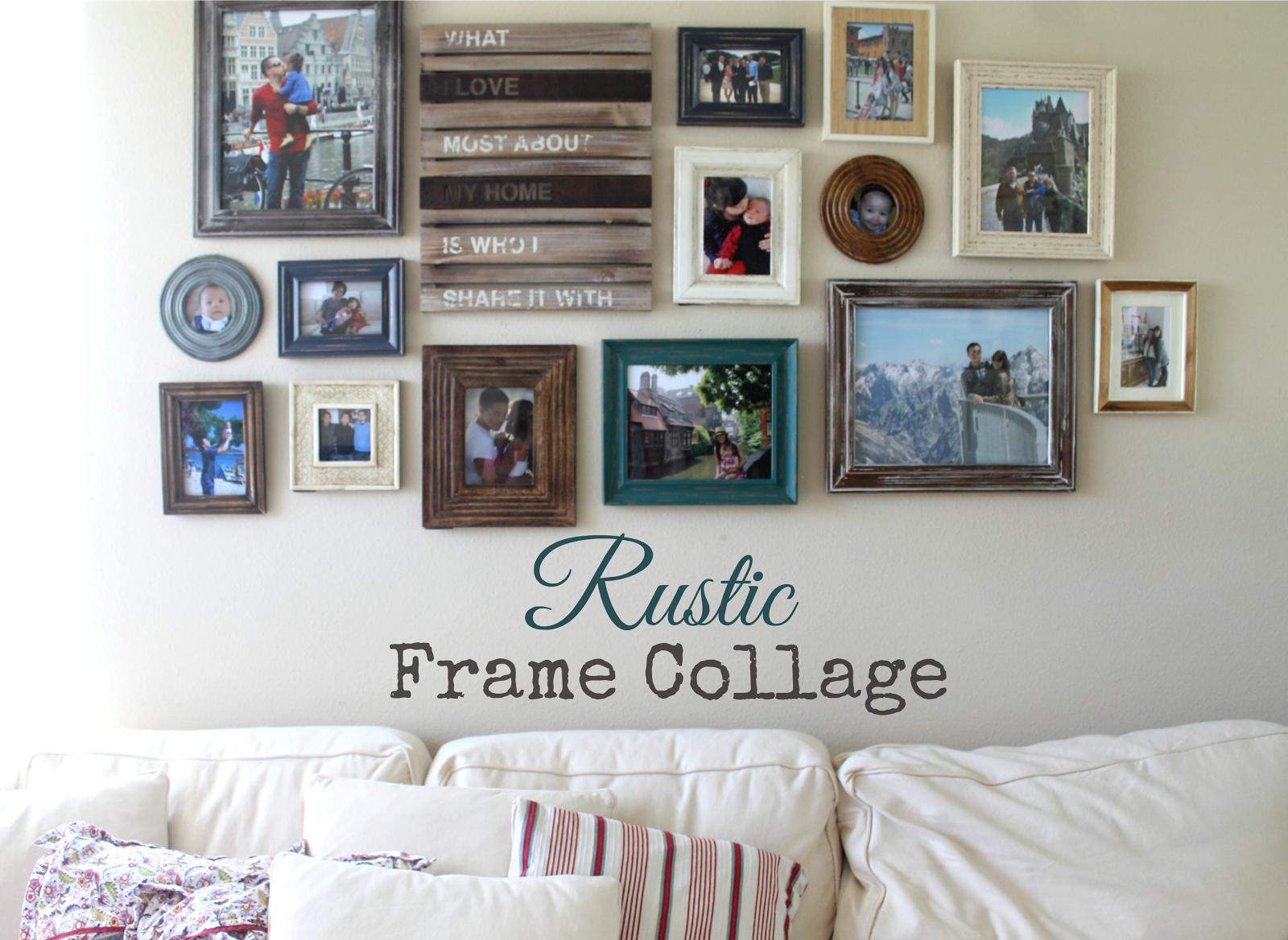 pretty rustic frame collage. frames from michaels, tj maxx ...