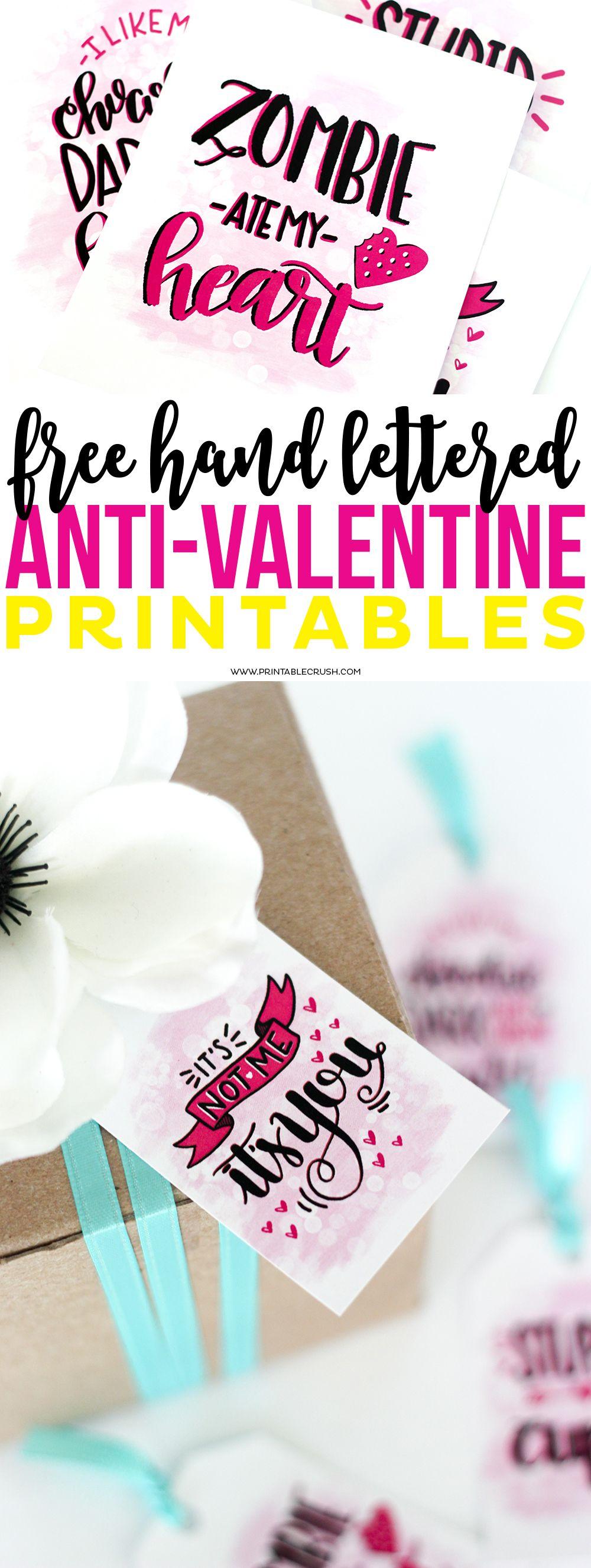 FREE Hand Lettered AntiValentine Printables Anti