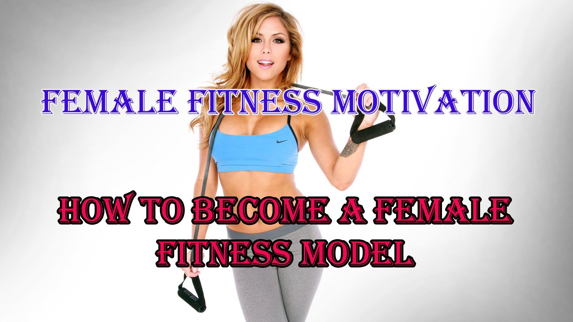 Female Fitness Motivation How To Become A Fitness Model Secret Steps Workout Motivation Women Become A Fitness Model Fitness Motivation
