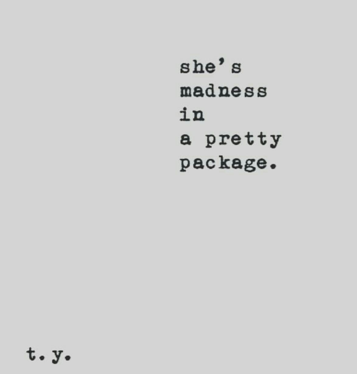 SHE's madness in a pretty package. #prettypackaging