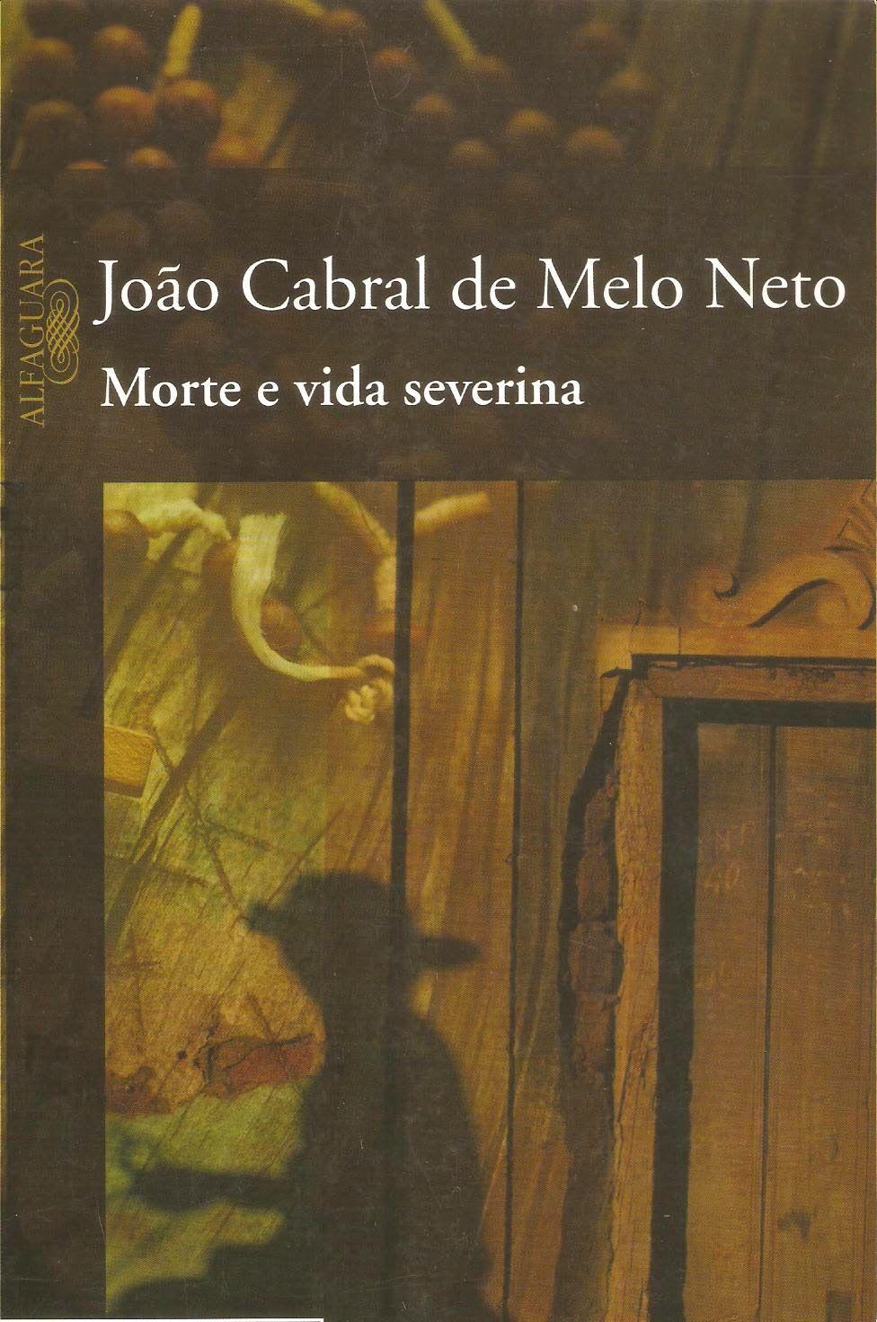 Joao Cabral De Melo Neto Morte E Vida Severina Opio Do Trivial