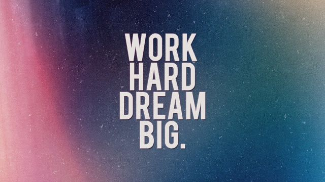 Donwload Wallpaper Quote Hd Work Hard Dream Big Wllpprshd