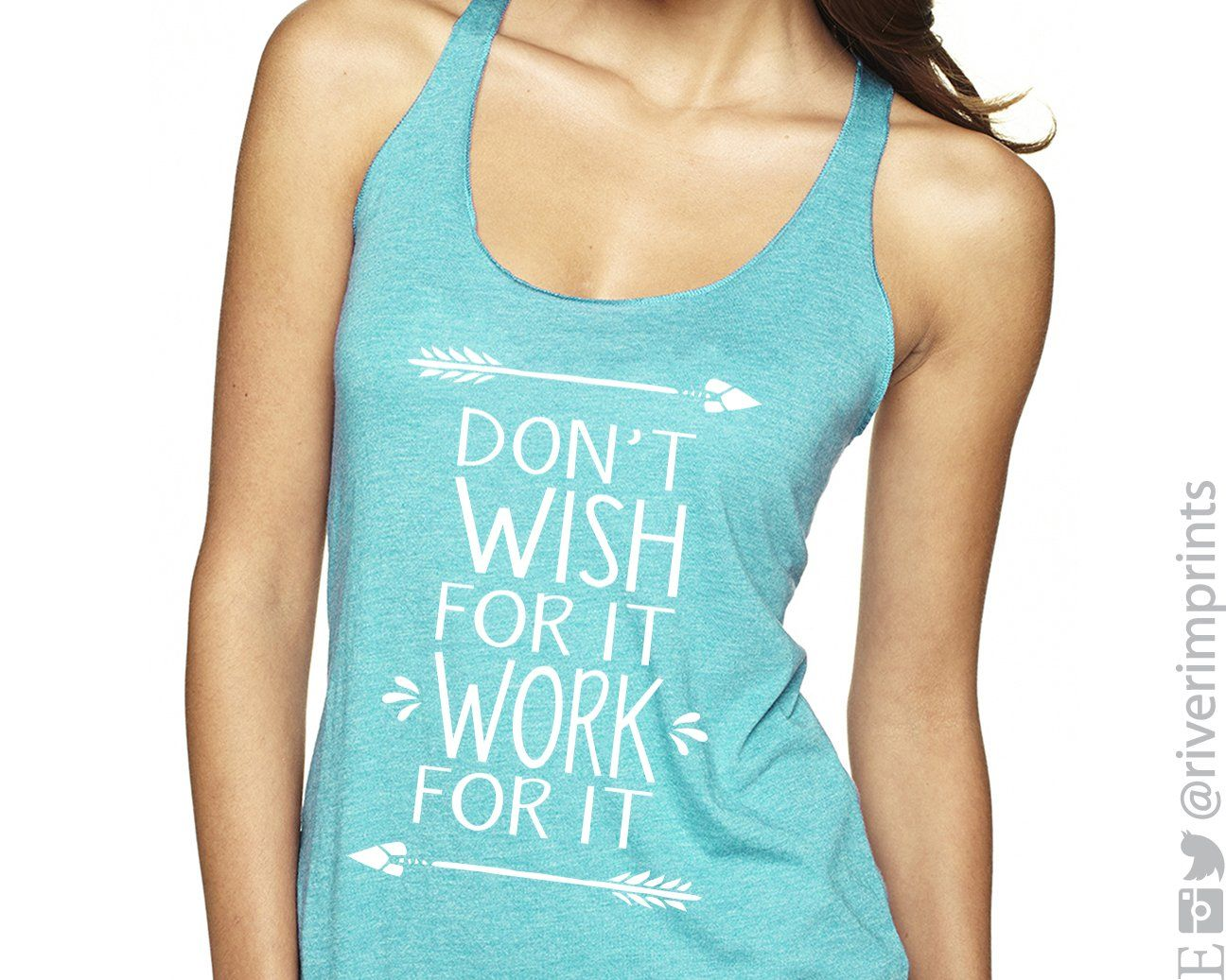 b120f554 Don't Wish for It Work for It graphic tank. This triblend dolman ladies racerback  tank is made from a blend of cotton, polyester, and rayon. Super Soft!