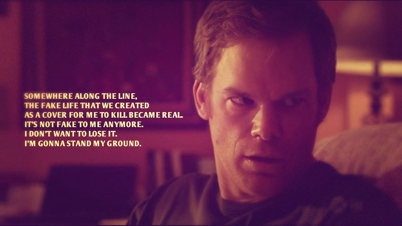 Pin By Miles Grimm On Quotes Dexter Quotes Moments Quotes Dexter Morgan