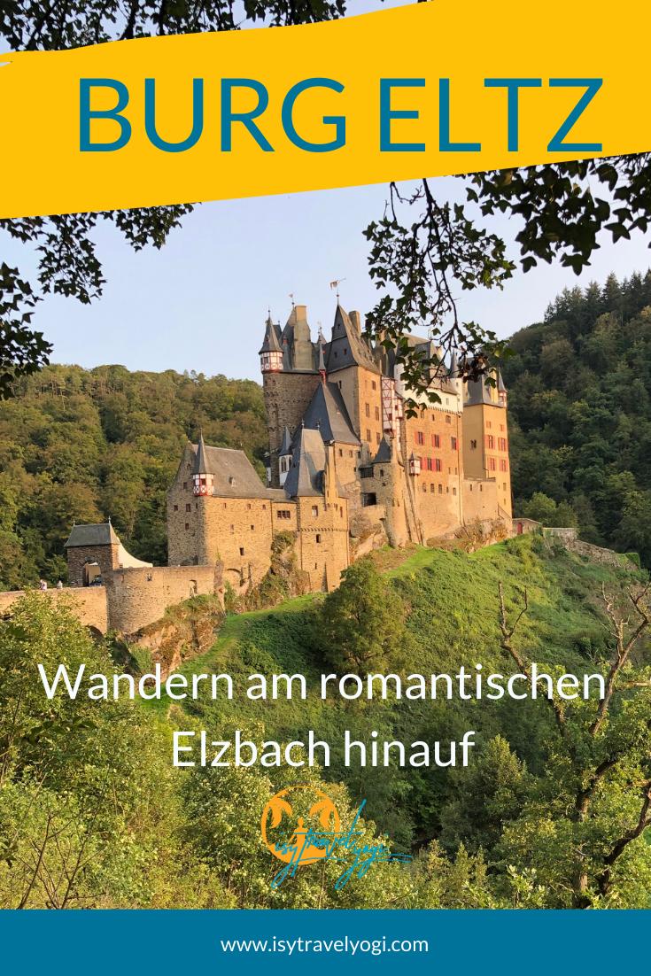 Wandern Zur Burg Eltz Am Romantischen Elzbach Entlang Von Der Ringelsteiner Muhle Zur Burg In 2020 Ausflug Reisen Reiseziele