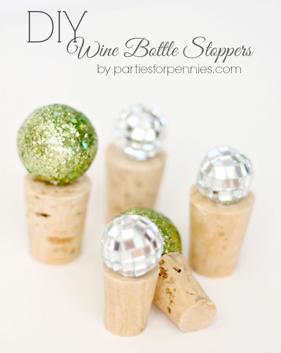 Diy Wine Bottle Stoppers Parties For Pennies Wine Bottle Diy Wine Bottle Stoppers Wine Stopper Diy