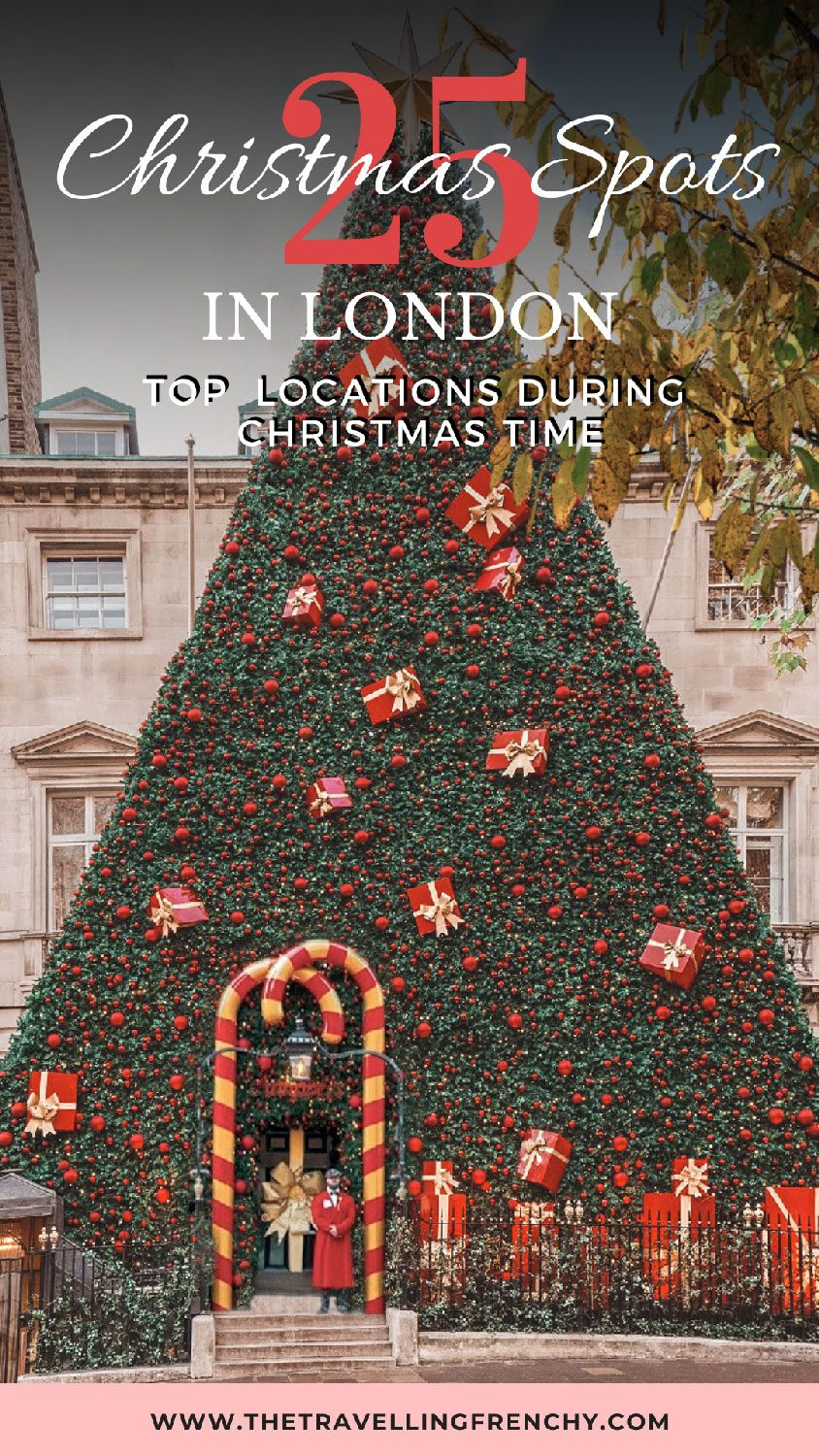 25 Instagrammable Christmas Spots In London The Travelling Frenchy In 2020 London London Christmas London In December
