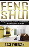 Free Kindle Book -  [Arts & Photography][Free] Feng Shui: Bring Harmony To Your Environment And Balance To Your Life (feng shui, wealth and abundance, organized home, home cleaning, success and wealth, law of attraction, furniture)