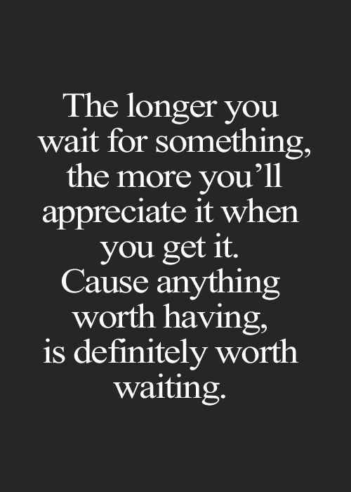 Waiting For Quotes About Love: Quote, Love Quotes, Life Quotes
