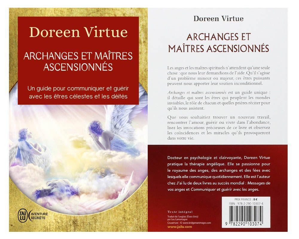 Archanges Et Maitres Ascensionnes Le Guide Indispensable Pour Decouvrir Les Maitres Ascensionnes Et Les Archanges Maitres Ascensionnes Archanges Doreen Virtue