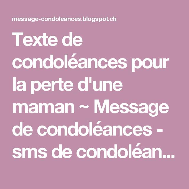 Texte De Condoléances Pour La Perte Dune Maman Message De