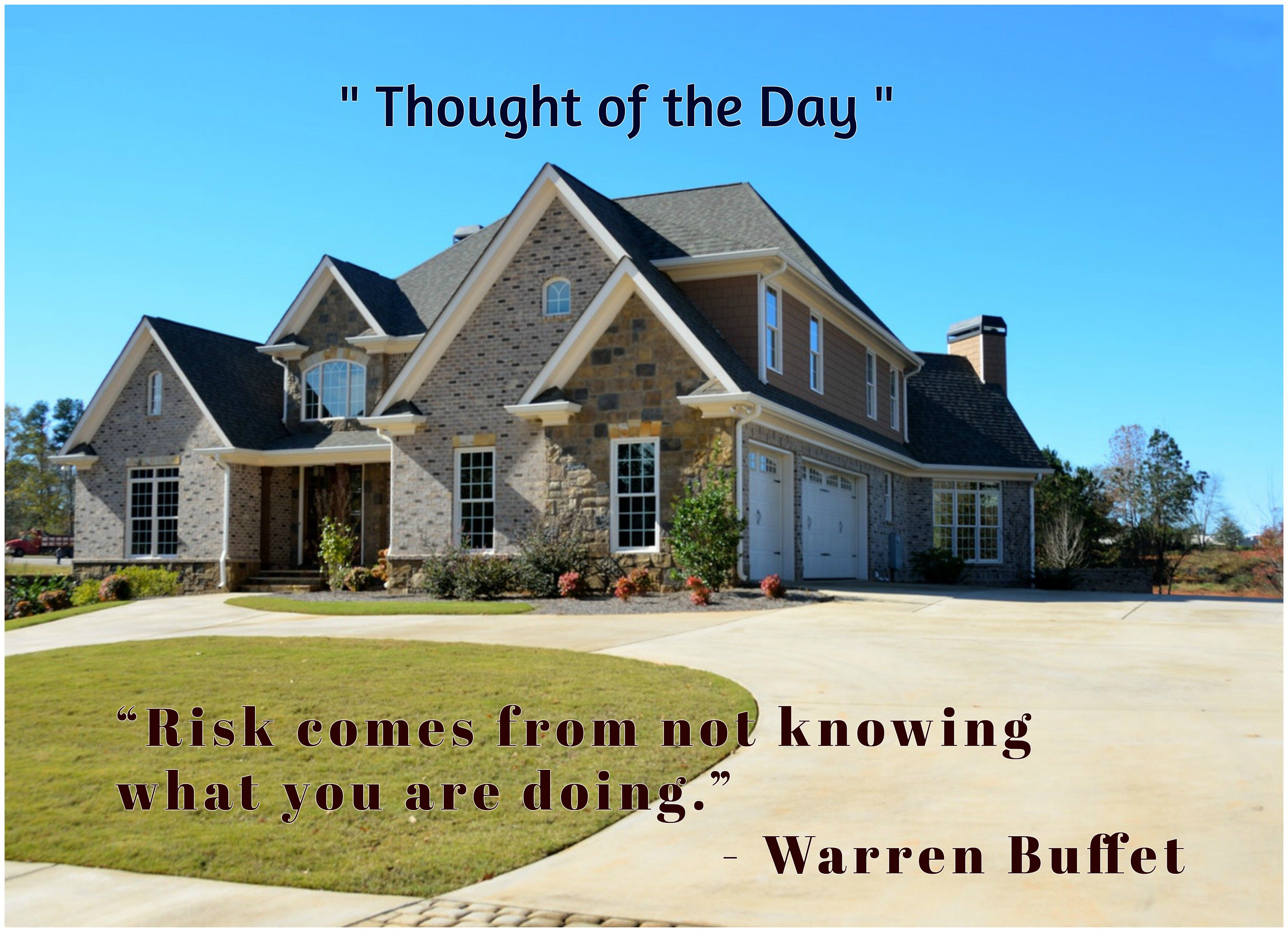 Thought Of The Day Ummarealestate Houses Realestate
