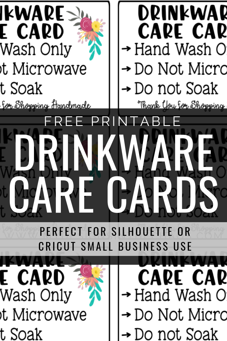Printable Drinkware Care Cards is part of Diy business cards, Printables, Free tumbler, Printable vinyl, Diy cards, Drinkware design - These drinkware care cards are the perfect free printable to add that special touch in your handmade drinkware orders  Download yours today