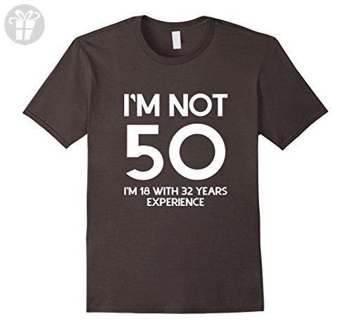 Men's I'm not 50 I'm 18 with 32 years experience birthday shirt Medium Asphalt - Birthday shirts (*Amazon Partner-Link)