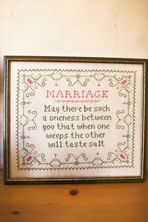 Marriage: may there be such a oneness between you that when one weeps the other will taste salt.