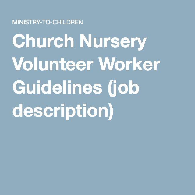 Church Nursery Volunteer Worker