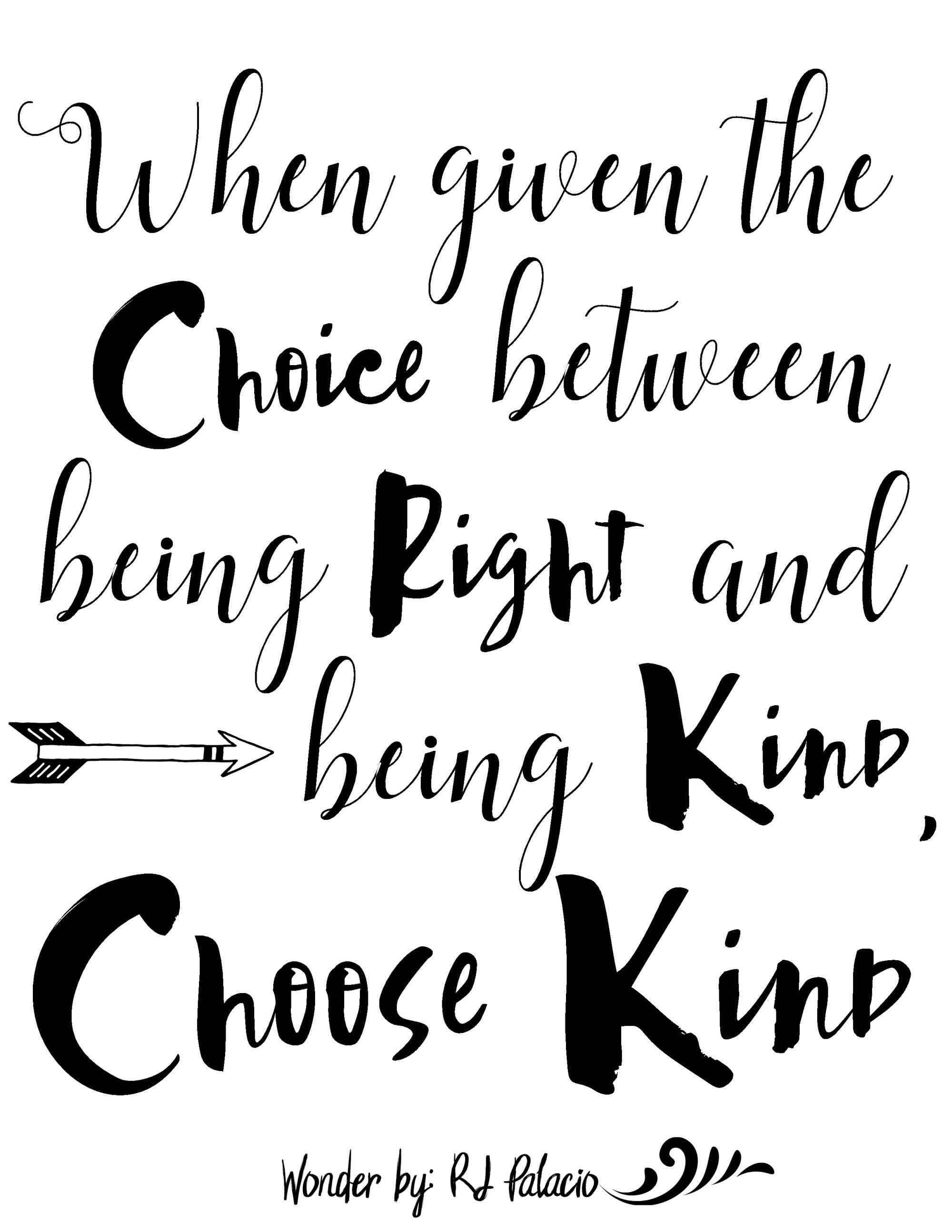 Quotes About Being Kind Choose Kind With Wonder The Movie  Free Printable  Kindness Quotes