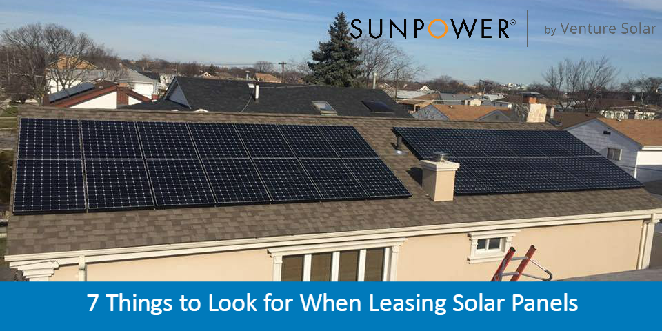 Leasing Solar Panels >> 7 Things To Look For When Leasing Solar Panels Solar Lease Solar