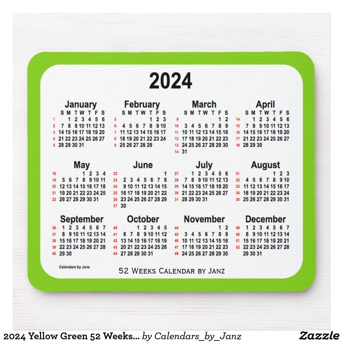 48e1b2b75a5 2024 Yellow Green 52 Weeks Calendar by Janz Mouse Pad   Zazzle.com ...