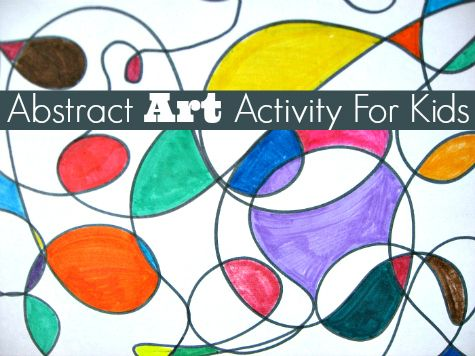 Abstract Art Activity - No Time For Flash Cards | Abstract art lesson, Art activities for kids, Art sub lessons