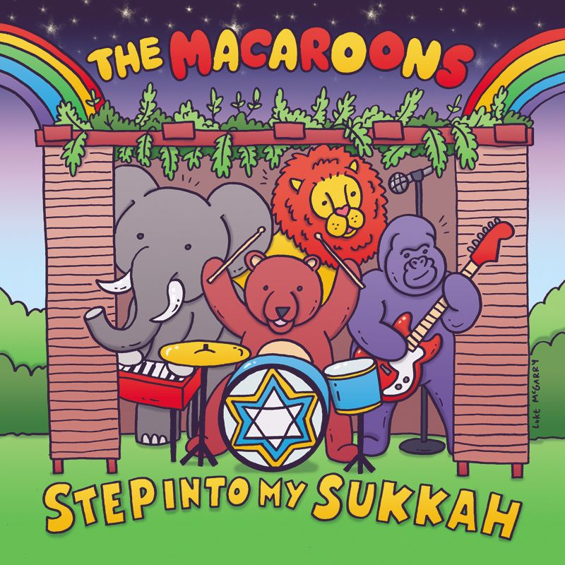 Step Into My Sukkah Song By The Macaroons With Lyrics And A Free