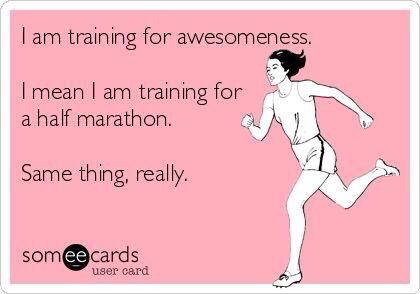 Bahaha training for awesomeness!! Love it!! Half marathon ...