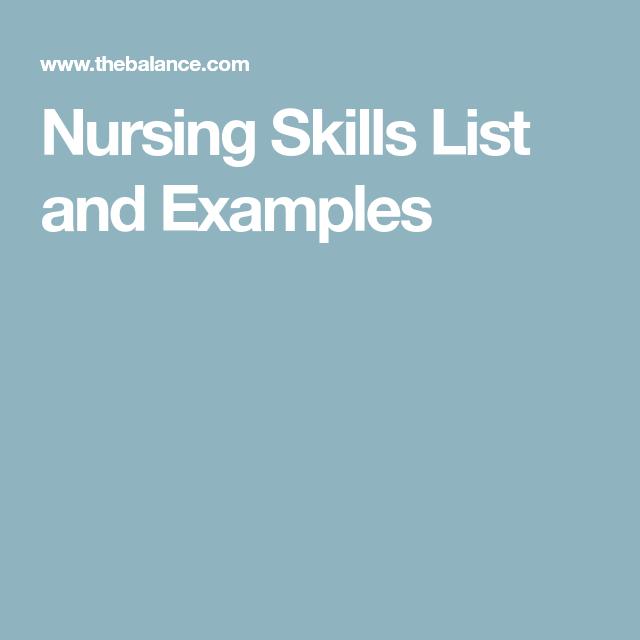 Best Nursing Skills For Your Resume Nurse List Of Skills Nurse Skills
