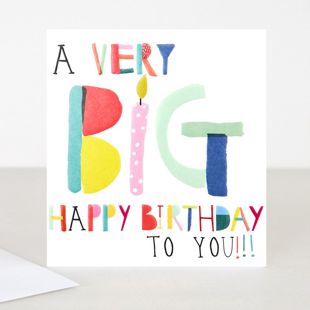 Shop Our BIG Happy Birthday Card At Caroline Gardner The British Boutique For Colourful Unexpected DesignFREE Delivery On Orders Over 40