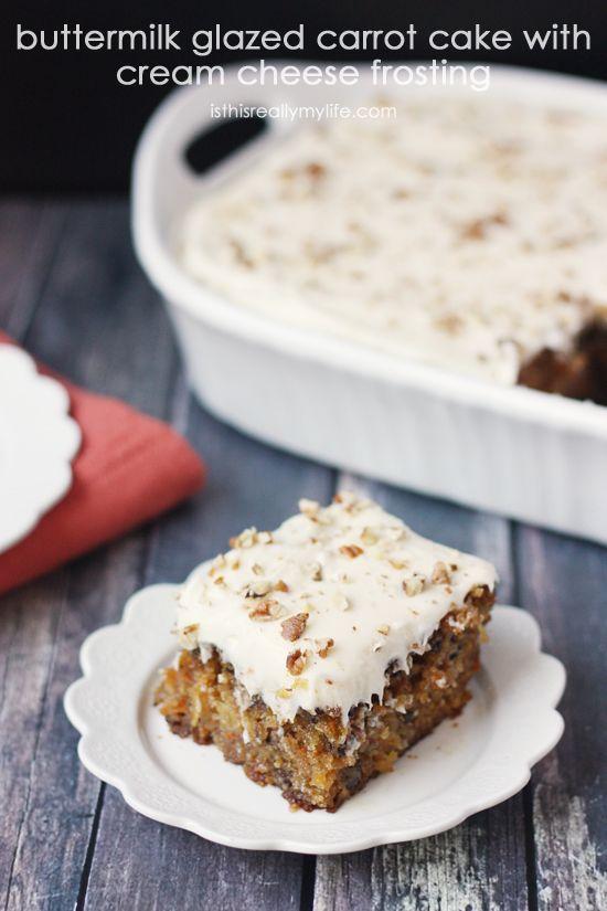 Buttermilk Glazed Carrot Cake With Cream Cheese Frosting Recipe Carrot Cake Glazed Carrots Cake Recipes