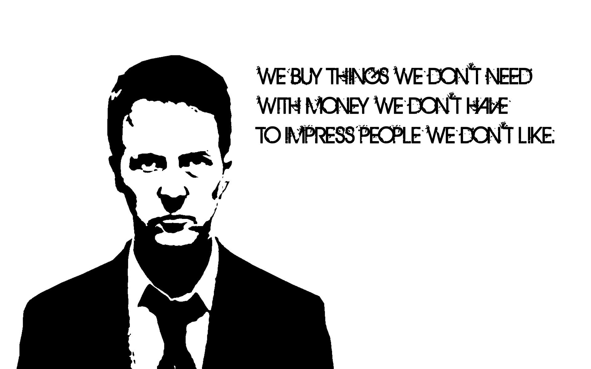 Black and white movies white fight quotes fight club