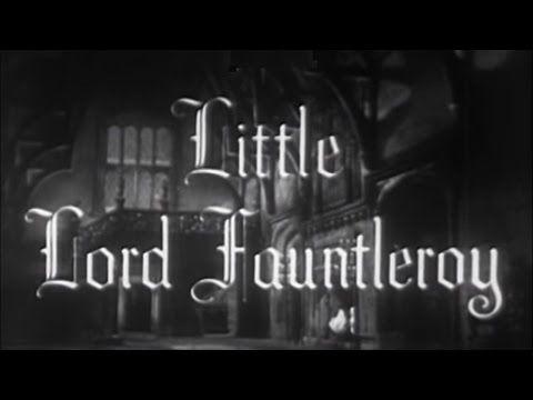 Little Lord Fauntleroy 1936 Drama Family Youtube Drama Film Movie Night Favorite Movies