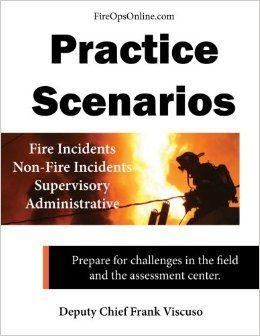 Practice Scenarios Workbook: Practice Scenarios for the Fire