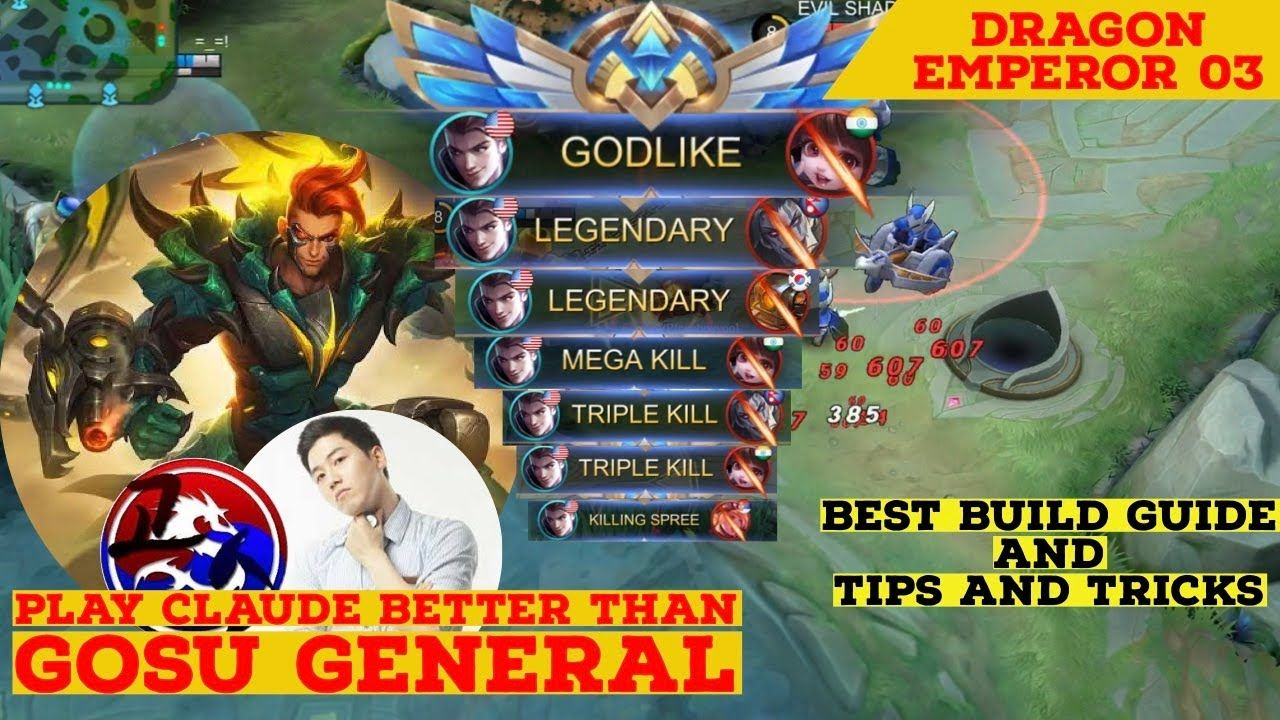 How To Play Claude Like Pro Best Build Guide And Tips And Ticks Tutori In 2020 Mobile Legends Best Build Claude