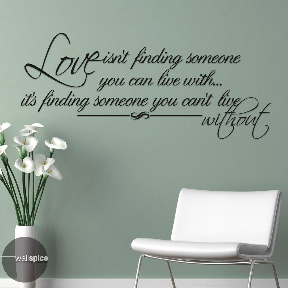 Love Isnt Finding Someone You Can Live With Its Finding