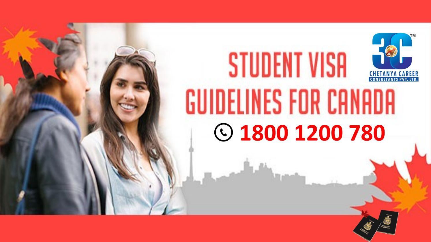 STUDENT VISA GUIDELINES FOR CANADA Student, Visa