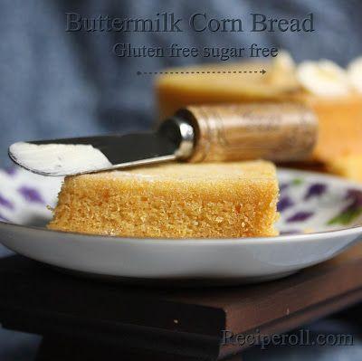 Buttermilk Spoon Bread Gluten Free Cornmeal Bread Sankeerthanam Reciperoll Com Recipes Cake Decora Gluten Free Bread Spoon Bread Gluten Free Sugar Free