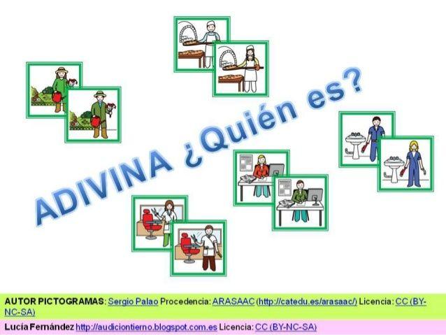JUEGO CON LAS PROFESIONES (ADAPTADO CON PICTOGRAMAS) U.D. LOS OFICIOS: Descripción mediante las actividades que realizan, ...
