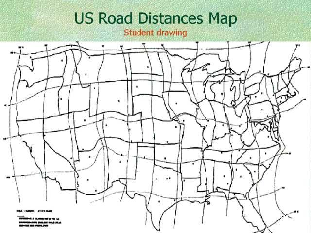 Distorted map, making places as relatively far away from each other on the map as they are by road.