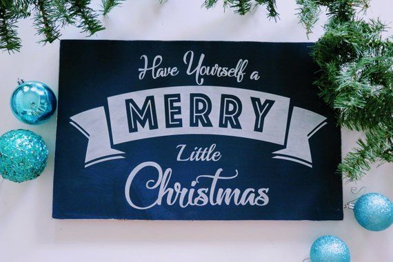christmas decor sign have yourself a merry little christmas sign blue christmas decor rustic chri