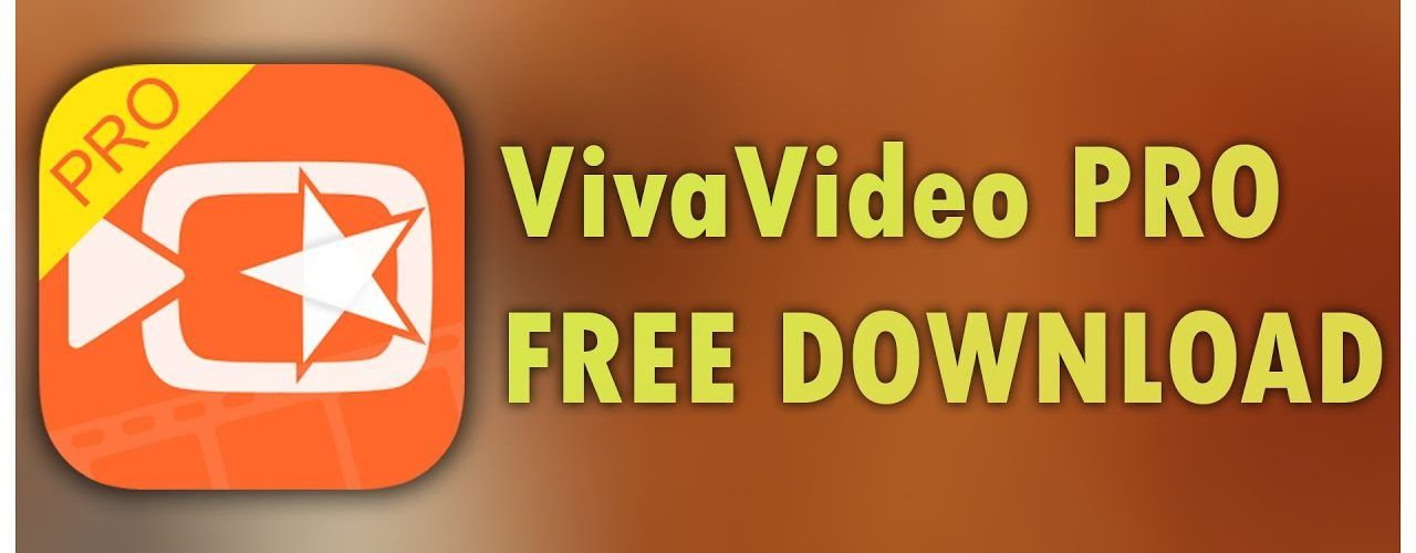viva video download for pc apk android free & pro editor