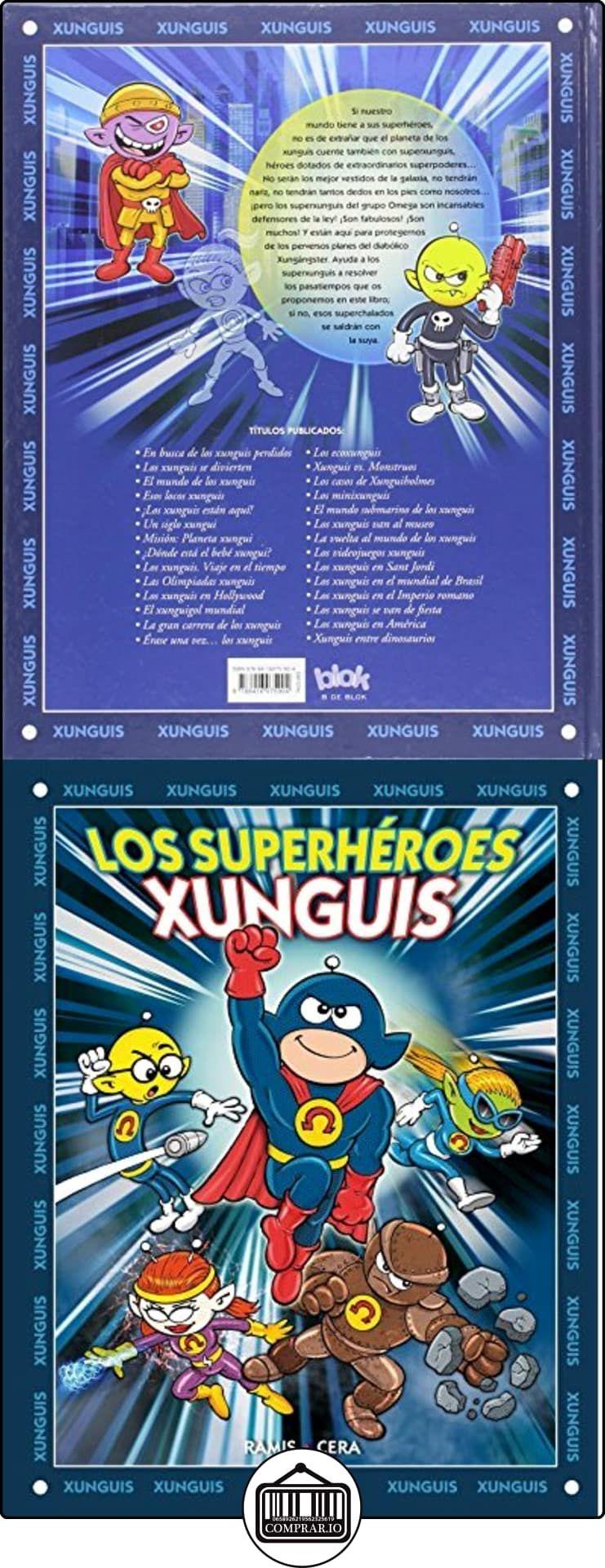Los Xunguis 29. Superhéroes (NB EN BUSCA DE...) Juan