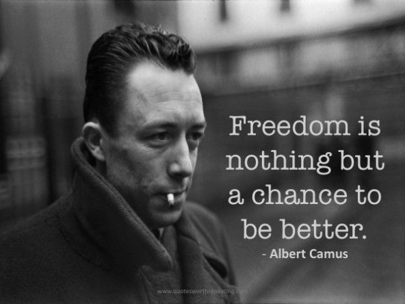 Freedom is nothing - Albert Camus | Existentialism quotes ...